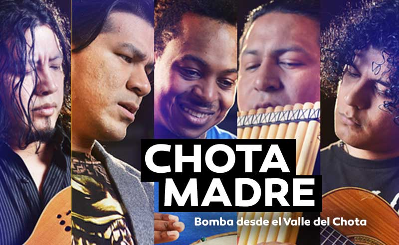 Chota Madre – Bomba Ecuatoriana en New York desde el Valle del Chota