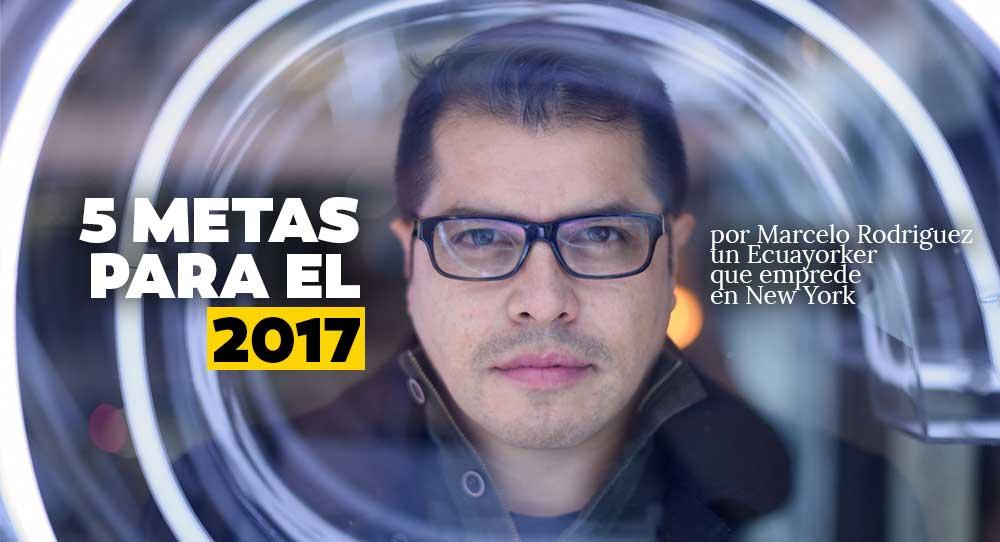 Metas de un #Ecuayorker para el 2017